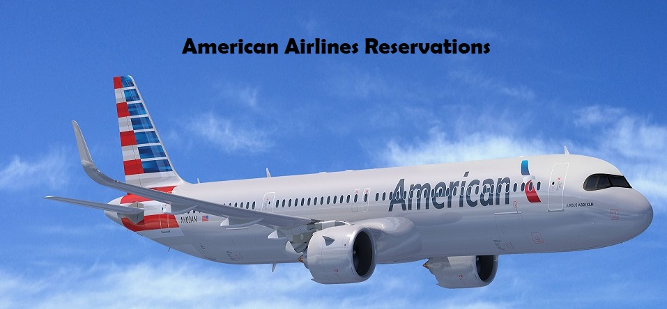 Best Offer On American Airlines Reservations
